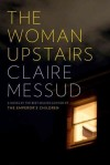 woman upstairs messud
